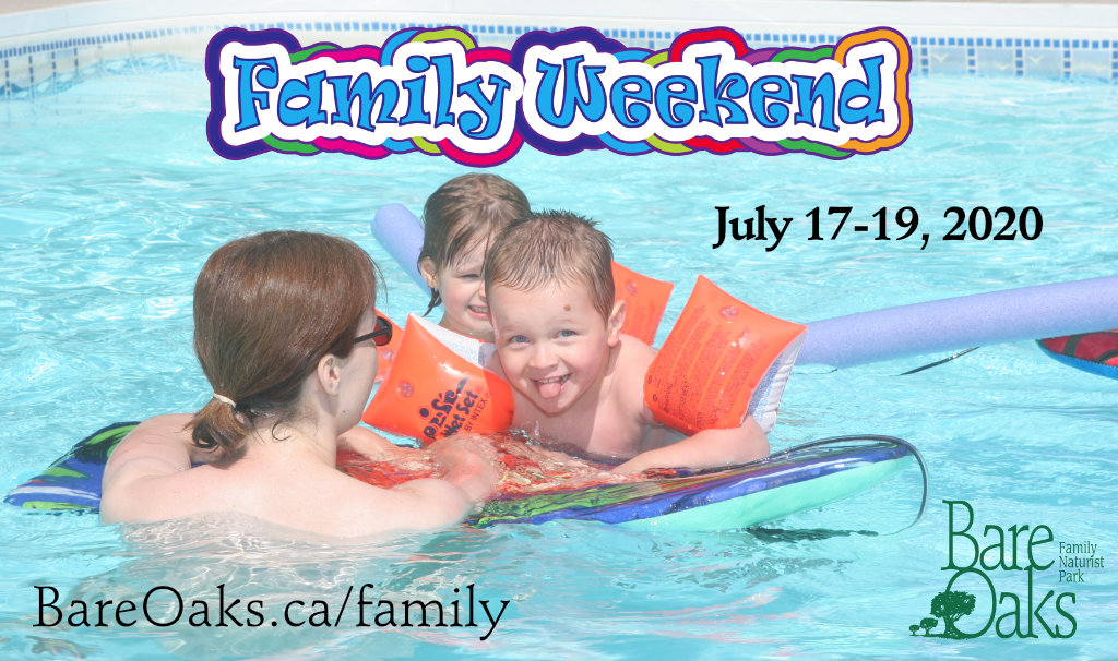 Family Weekend - July 17-19